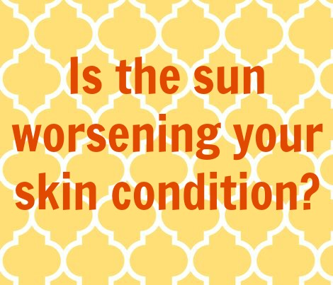 Five skin conditions made worse by the sun