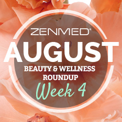 ZENMED Beauty and Wellness Roundup, Skincare Tips, News