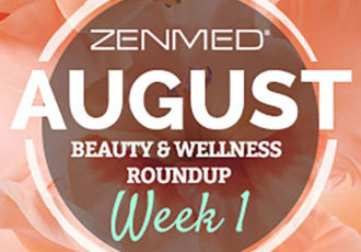 ZENMED_Blog_BeautyWellnes_August_Week1