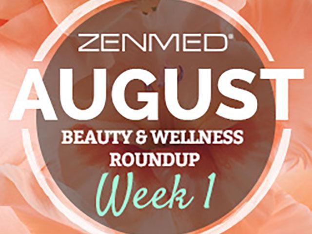 ZENMED_Blog_BeautyWellnes_August_Week1