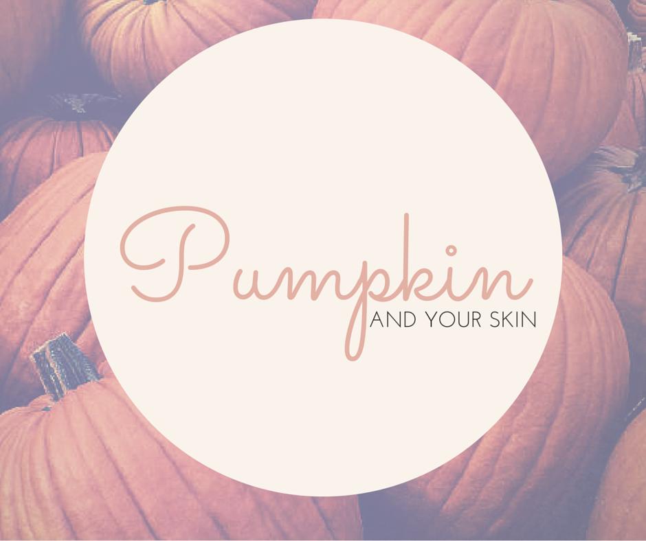 Pumpkin and skincare